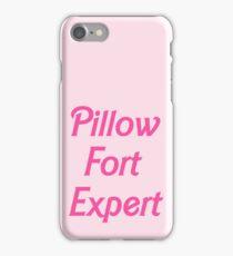 Pillow Fort Expert iPhone Case/Skin
