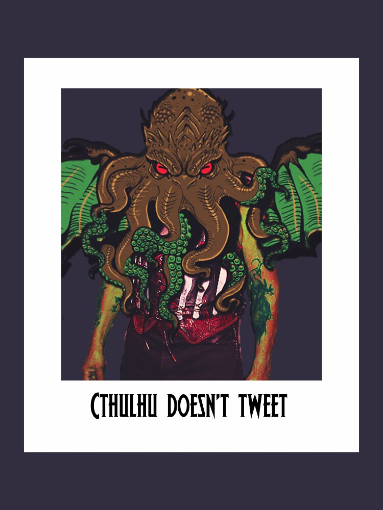 Cthulhu Doesn't Tweet - White by aliceaatelier