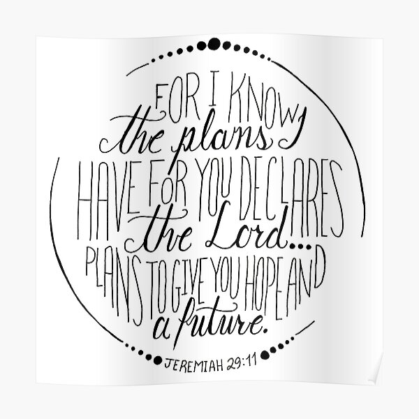 Hand Written Typography of Jeremiah 29:11 Poster