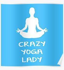CRAZY YOGA LADY Poster