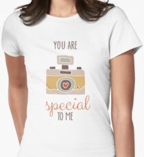 You Are Special To Me T-Shirt