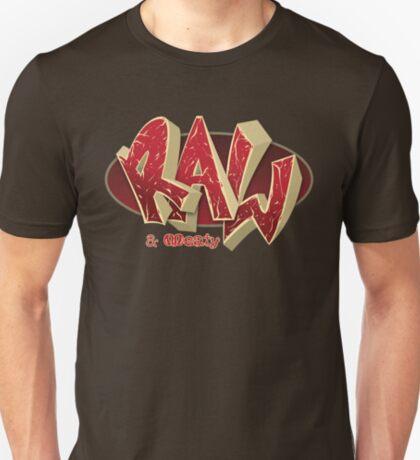 Raw & Meaty T-Shirt