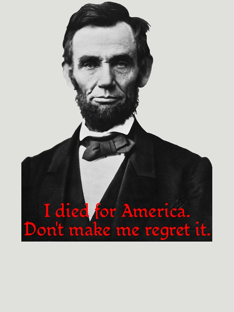 Abraham Lincoln's American Pride by BlueEyedDevil