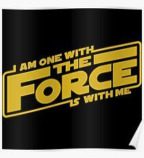 I am one with it Poster