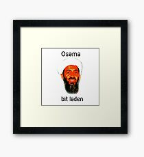 Osama Bit Laden Framed Print