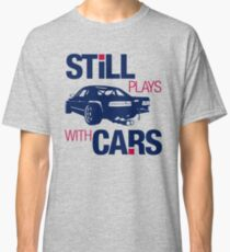 Still plays with cars (6) Classic T-Shirt