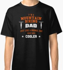 Mountain Bike Dad T-Shirt - MTB Shirt Classic T-Shirt