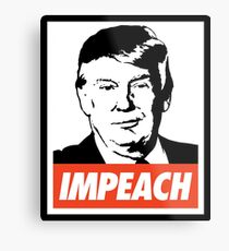 Impeach Trump  Metal Print