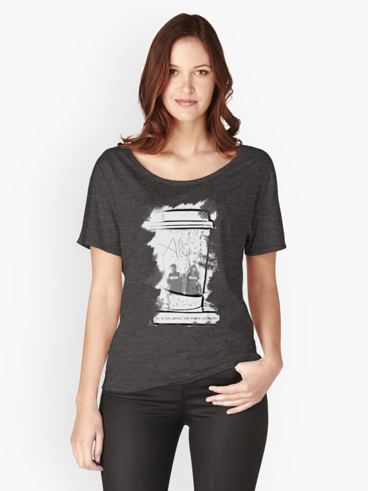 It's Not About The Books Anymore Women's Relaxed Fit T-Shirt Front