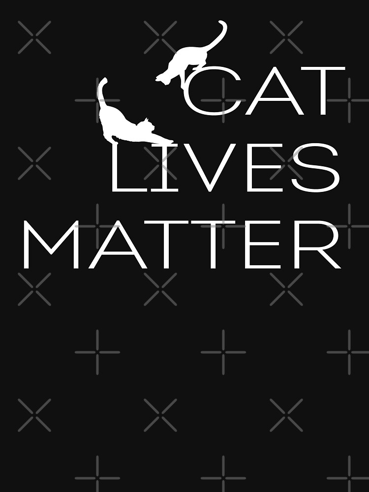 CAT LIVES MATTER by limitlezz