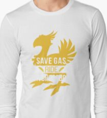 Save Gas Ride a Chocobo Long Sleeve T-Shirt