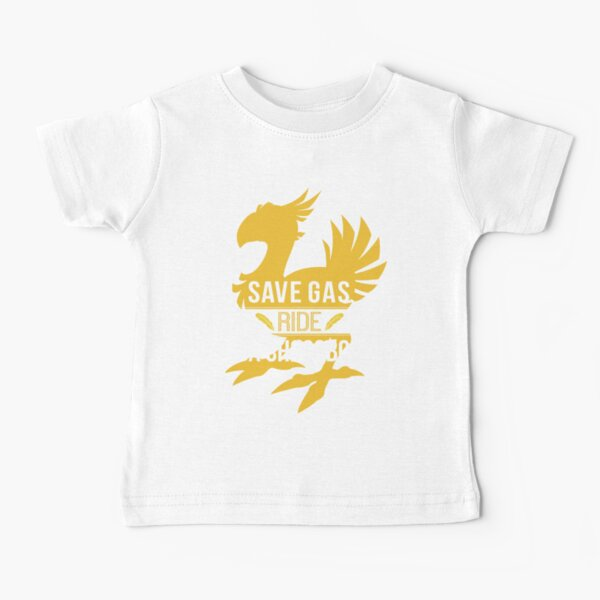 Save Gas Ride a Chocobo Baby T-Shirt