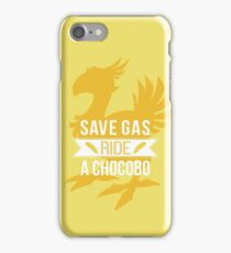 Save Gas Ride a Chocobo iPhone Case/Skin