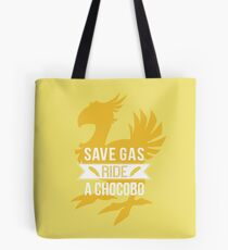 Save Gas Ride a Chocobo Tote Bag
