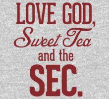 Love God, Sweet Tea and the SEC.   Women's T-Shirt