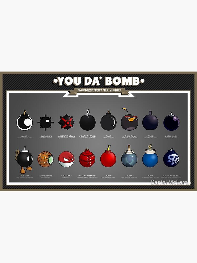 You Da' Bomb by theNewMessiah