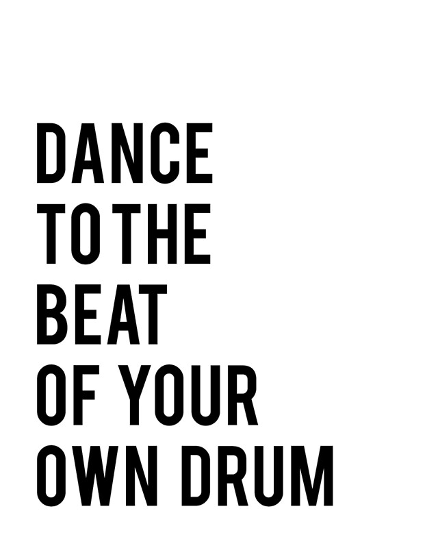 picture about Printable Quotes Black and White named Dance towards the combat of your personalized drum printable offers dance print black and white print printable artwork children print inpsirational quotation Artwork Print