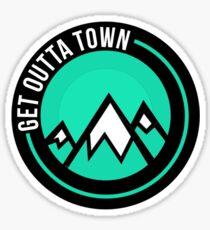 Get Outta Town Sticker