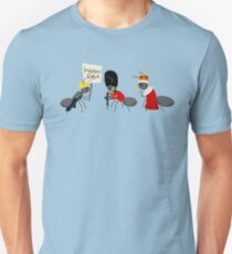 Worker Ant, Soldier Ant, Queen Ant Unisex T-Shirt
