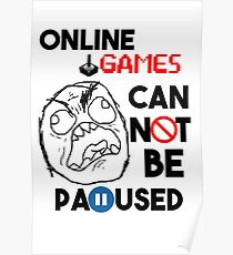 Games can't be paused Poster