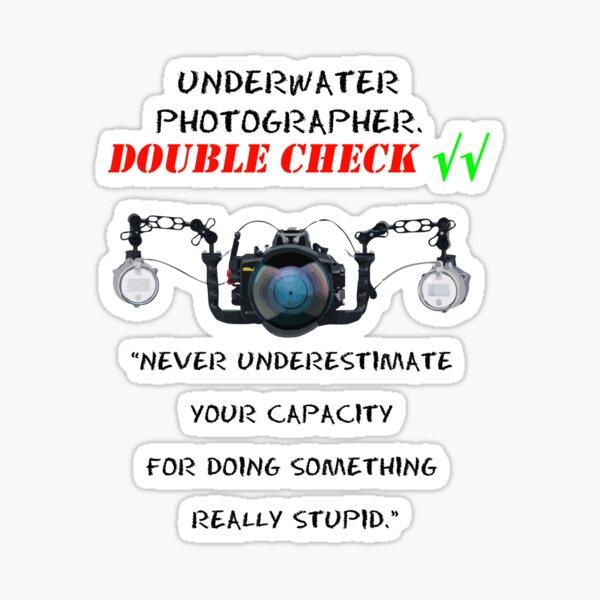I'm  underwater  photographer - double check √√ Pegatina