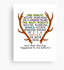 """The Mortal Instruments: """"Antlers (Don't Order Any of the Faerie Food)"""" Canvas Print"""