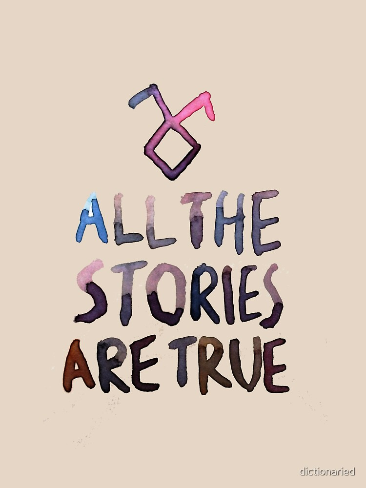 All the stories are true (watercolor) | Women's T-Shirt