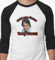 Hold me closer Tony Danza T-Shirt