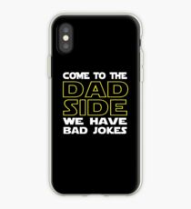 Come To The Dad Side  - We Have Some Bad Jokes iPhone Case