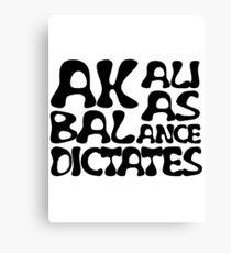 Akali As Balance Dictates Black Text Canvas Print