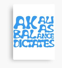 Akali As Balance Dictates BlueText Canvas Print