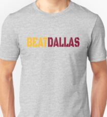 Beat Dallas A Washington DC / Maryland and Virginia Saying T-Shirt