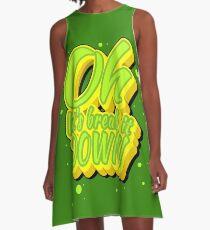 Oh lets break it down! A-Line Dress