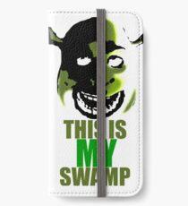 This is my swamp - Shrek is love. Shrek is life. iPhone Wallet/Case/Skin
