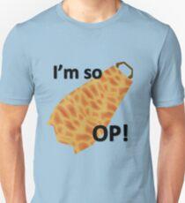 I'm so OP T-Shirt