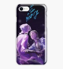 We Were Born To Make History iPhone Case/Skin
