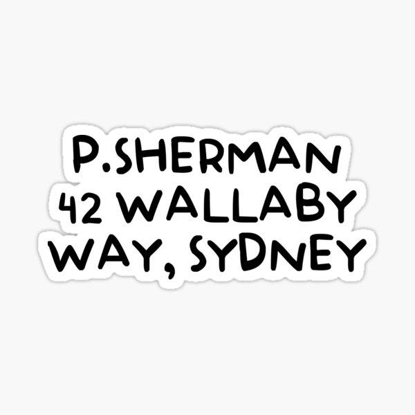P. SHERMAN 42 WALLABY WAY, SYDNEY Sticker