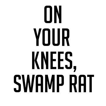 on your knees, swamp rat by archangelglass