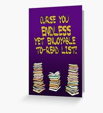 Endless to-read list Greeting Card