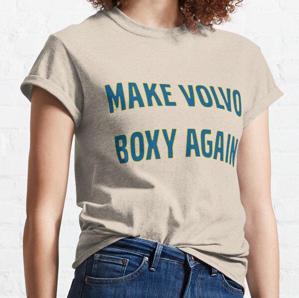 Make Volvo Boxy Again Classic T-Shirt
