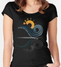 Ill Ride the Wave Where It Takes Me Cute Dreaming Fearless Graphic Summer Gift Tshirt Women's Fitted Scoop T-Shirt