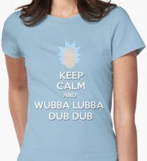 """""""Keep Calm and Wubba Lubba Dub Dub"""" Womens Fitted T-Shirt"""