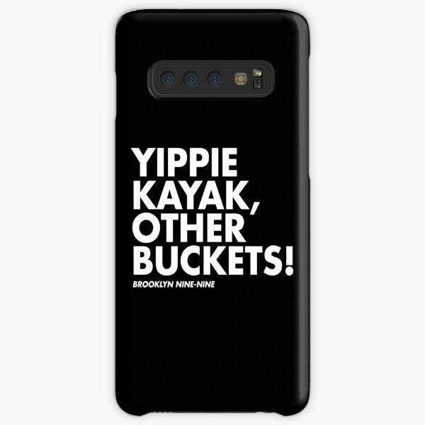 Yippie Kayak, Other Buckets! Samsung Galaxy Snap Case