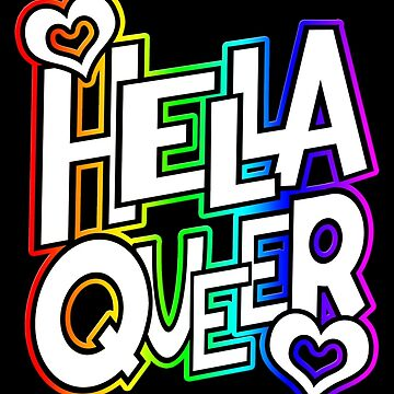 LGTBQ+ & more - hella queer by DoodlesByAdzie