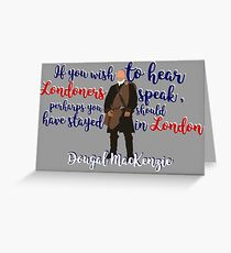 Outlander series - Dougal MacKenzie Greeting Card