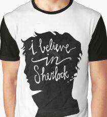 I Believe in Sherlock Graphic T-Shirt