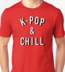 K-pop and Chill Unisex T-Shirt