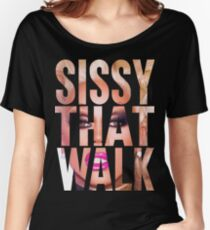 RUPAUL - SISSY THAT WALK Women's Relaxed Fit T-Shirt