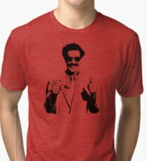 Borat Tri-blend T-Shirt