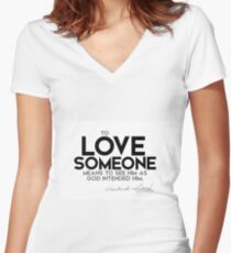love someone - dostoevsky Women's Fitted V-Neck T-Shirt